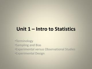 Unit 1 – Intro to Statistics