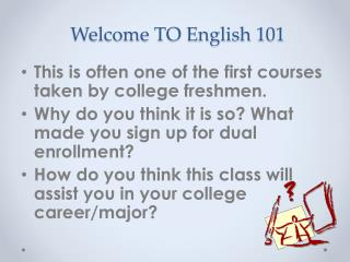 Welcome TO English 101
