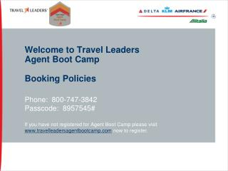 Welcome to Travel Leaders Agent Boot Camp Booking Policies