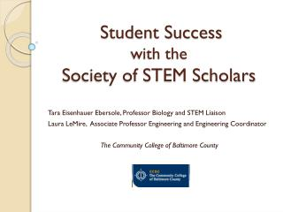 Student Success  with the  Society of STEM Scholars