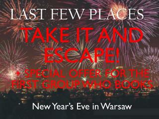 New Year � s Eve in Warsaw