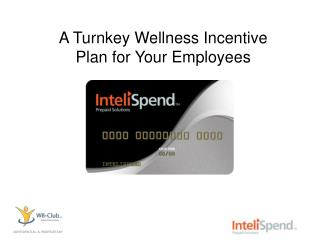 A Turnkey Wellness Incentive Plan for Your Employees