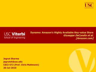 dynamo: amazon s highly available key-value store giuseppe decandia et al. [amazon]