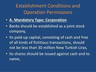Establishment Conditions and Operation Permissions