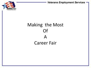 Making  the Most Of A Career Fair