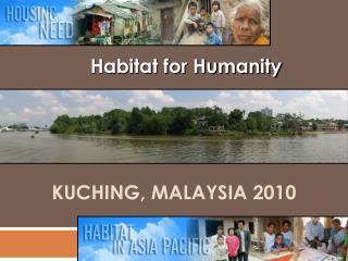 Kuching , Malaysia 2010