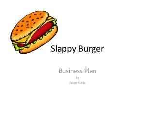 Slappy Burger