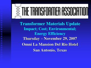 transformer materials update impact; cost; environmental; energy efficiency