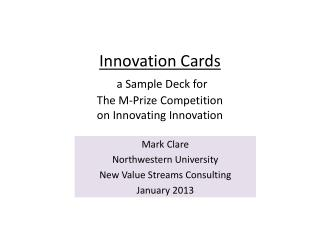 Innovation Cards a Sample Deck for The M-Prize Competition  on  Innovating Innovation