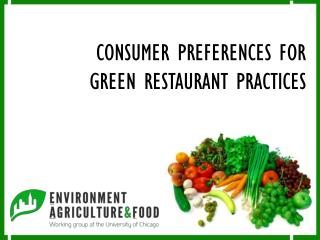 CONSUMER PREFERENCES FOR GREEN RESTAURANT PRACTICES