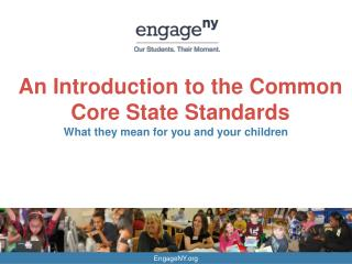 An Introduction to the Common Core State Standards