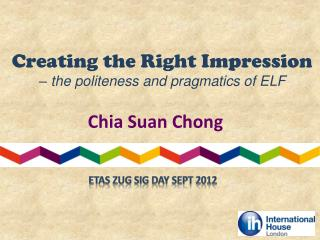Creating the Right Impression  – the politeness and pragmatics of ELF
