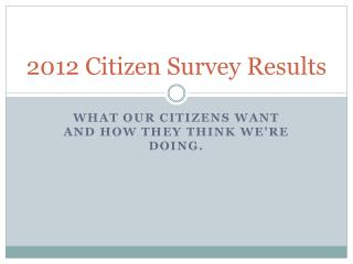 2012 Citizen Survey Results