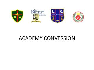 ACADEMY CONVERSION