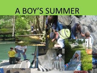 A BOY'S SUMMER