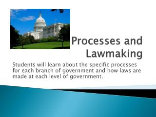 Processes and Lawmaking