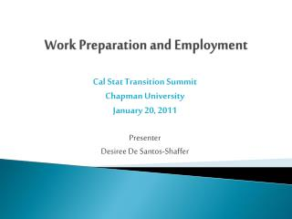 Work Preparation and Employment