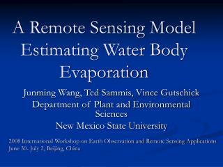 a remote sensing model estimating water body evaporation