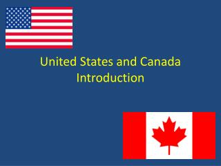 United States and Canada Introduction