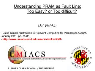 Understanding PRAM as Fault Line: Too Easy? or Too difficult?