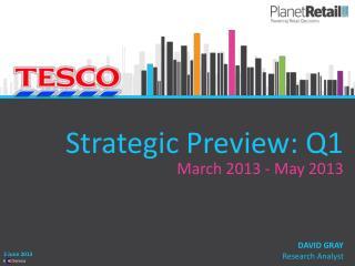 Strategic Preview: Q1