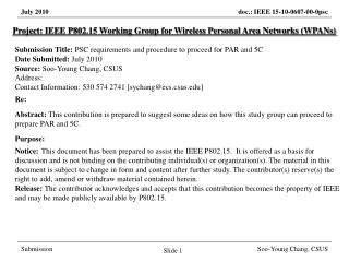 Project: IEEE P802.15 Working Group for Wireless Personal Area Networks (WPANs) Submission Title: PSC requirements and