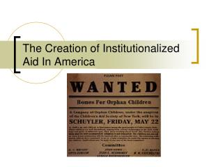The Creation of Institutionalized Aid In America