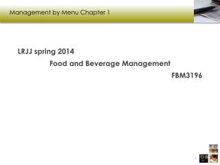 Management by Menu  C hapter 1
