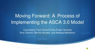 Moving Forward: A Process of Implementing the ASCA 3.0 Model
