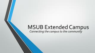 MSUB Extended Campus