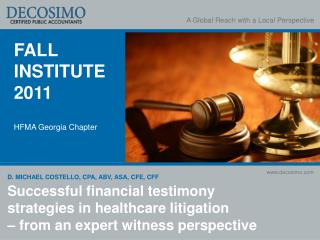 Successful financial testimony strategies in healthcare litigation – from an expert witness perspective