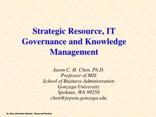 Strategic Resource, IT Governance and Knowledge Management