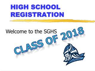 HIGH SCHOOL REGISTRATION