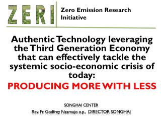 Authentic Technology leveraging  the  Third Generation Economy that can effectively tackle  the  systemic socio-economi