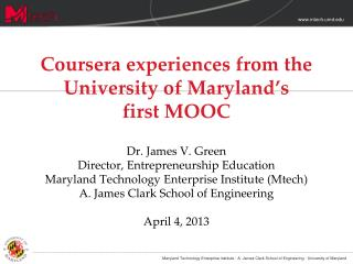 Mtech's Coursera course launched January 2013 87,900 enrollments in first offering