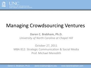 Managing Crowdsourcing Ventures