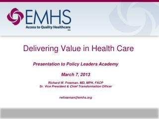 Delivering Value in Health Care