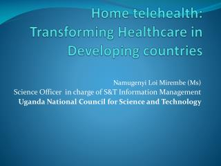 Home telehealth:  Transforming Healthcare in Developing countries