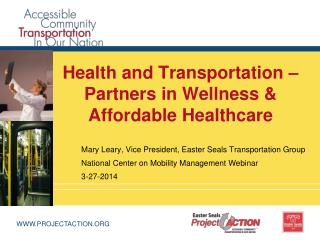 Health and Transportation – Partners in Wellness & Affordable Healthcare