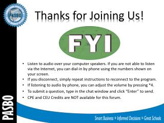 Listen to audio over your computer speakers. If you are not able to listen via the Internet, you can dial-in by phone u