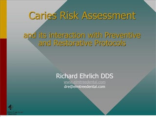 caries risk assessment  and its interaction with preventive and restorative protocols