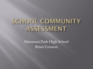 School Community Assessment