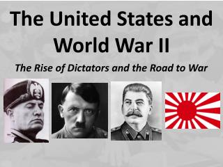 The Rise of Dictators and the Road to War