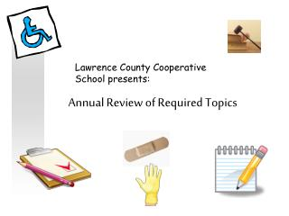 Annual Review of Required Topics
