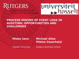 PROCESS MINING OF EVENT LOGS IN AUDITING: OPPORTUNITIES AND CHALLENGES