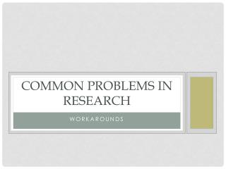 Common Problems in Research
