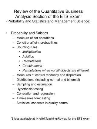Review of the Quantitative Business Analysis Section of the ETS Exam * (Probability and Statistics and Management Scien