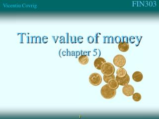 Time value of money (chapter  5)
