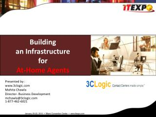 Building  an Infrastructure  for  At-Home Agents