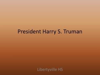 President Harry S. Truman